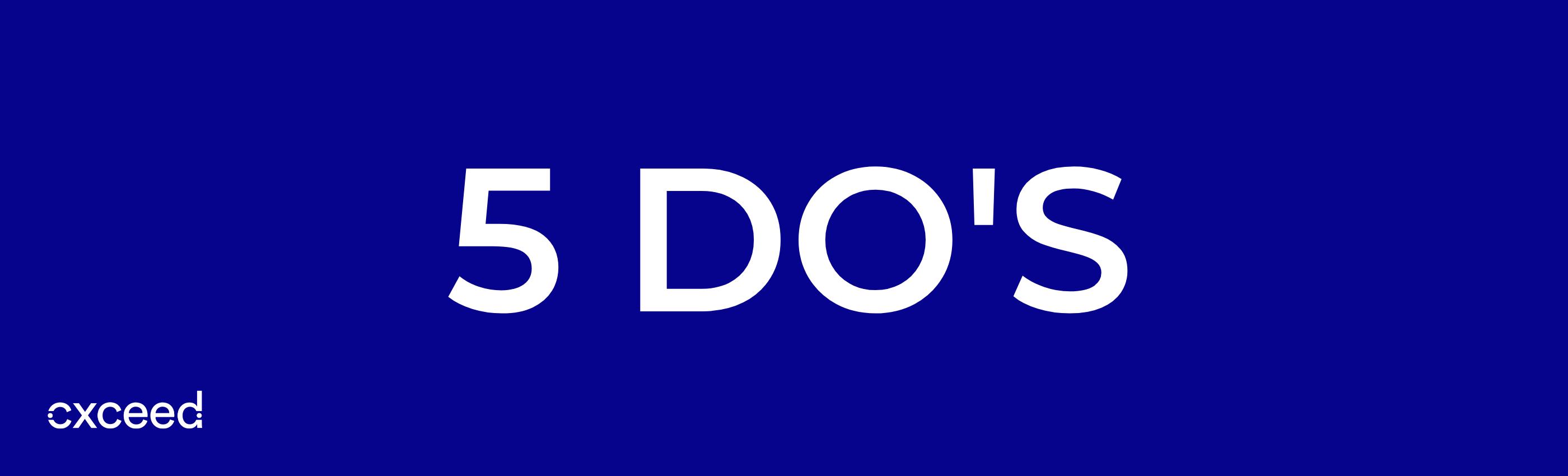 5 dos