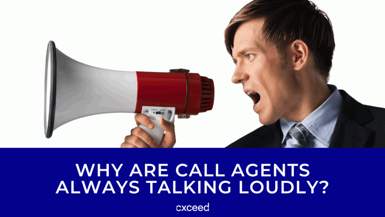 Why Are Call Agents Always Talking Loudly_
