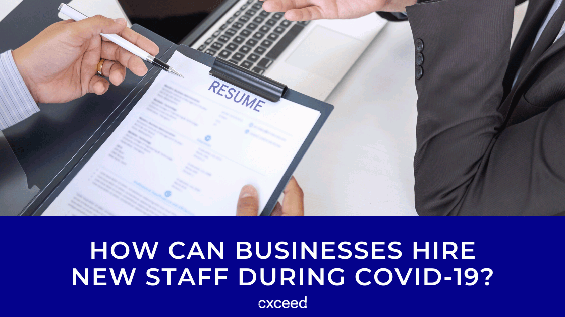 How Can Businesses Hire New Staff During COVID-19?