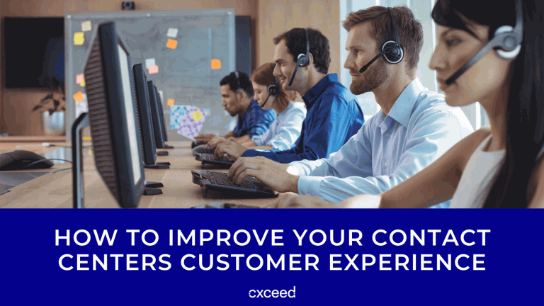 How to Improve Your Contact Centers Customer Experience