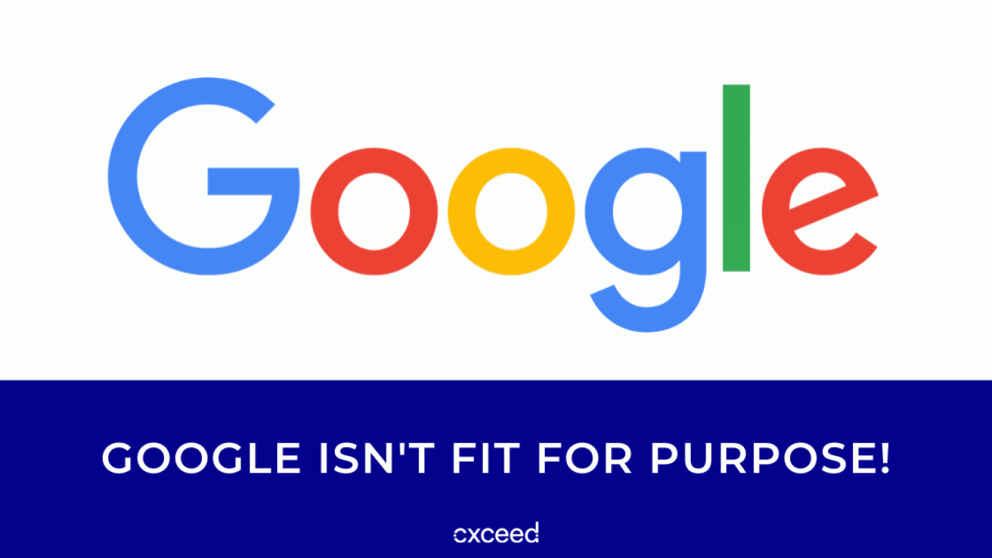 google isn't fit for purpose