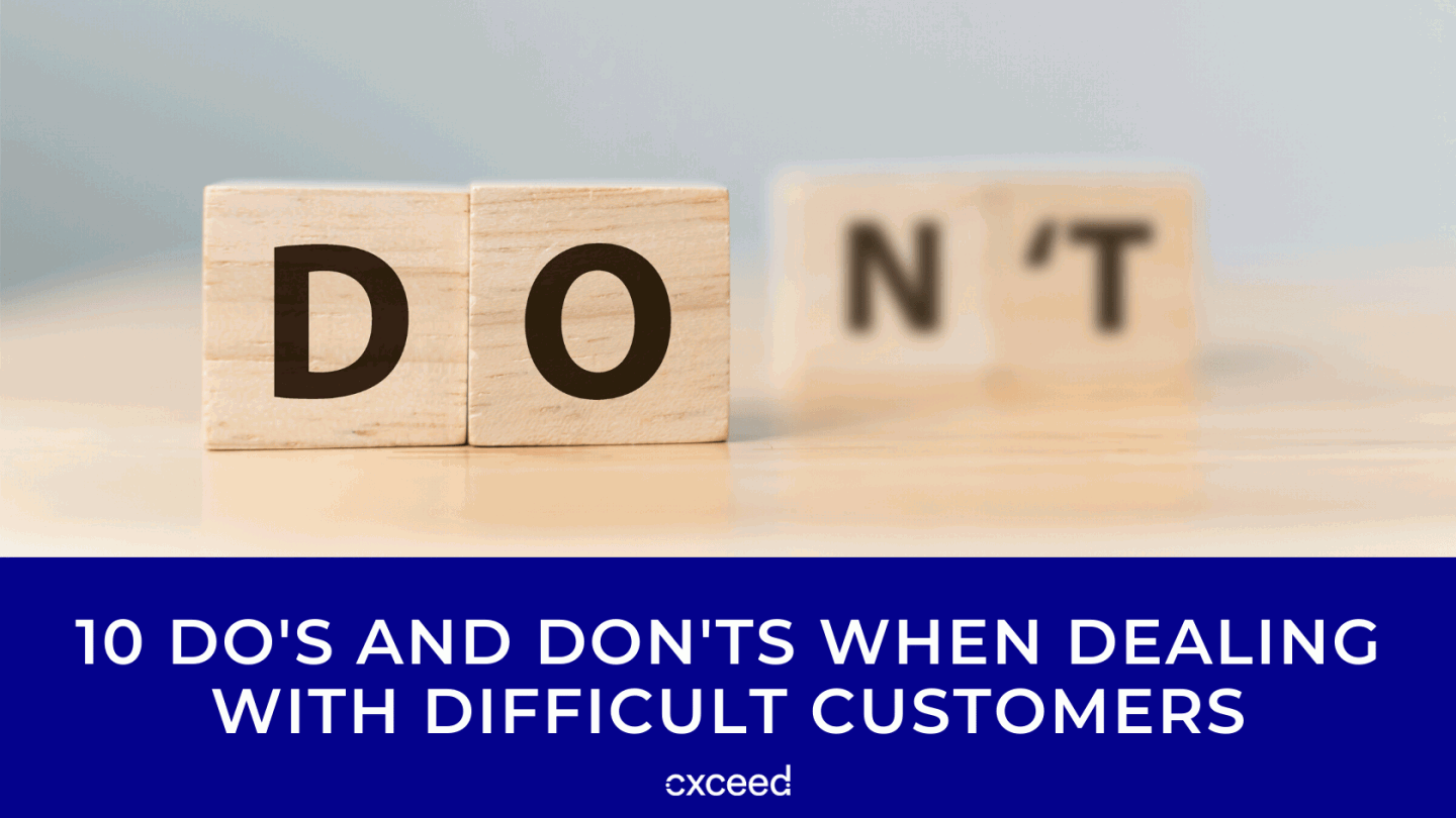 10 Do's and Don'ts When Dealing with Difficult Customers