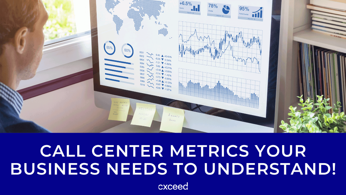 Call Center Metrics Your Business Needs To Understand!