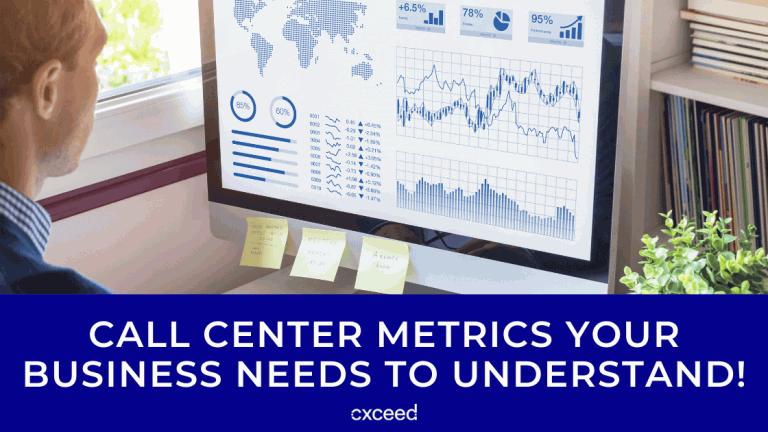 Call Center Metrics Your Business Needs To Understand!