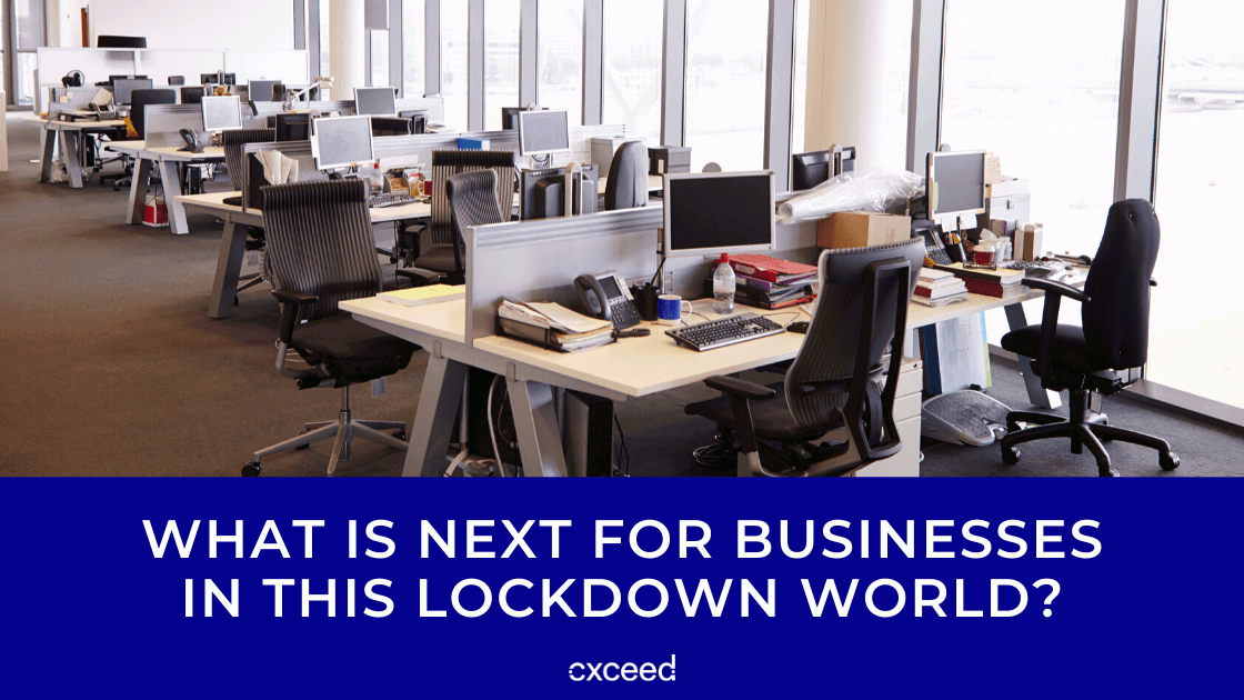 What is Next for Businesses in This Lockdown World