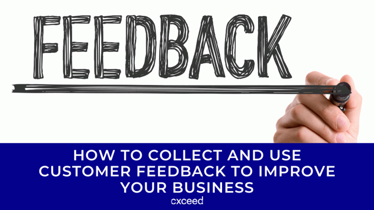 How To Collect & Use Customer Feedback To Improve Your Business